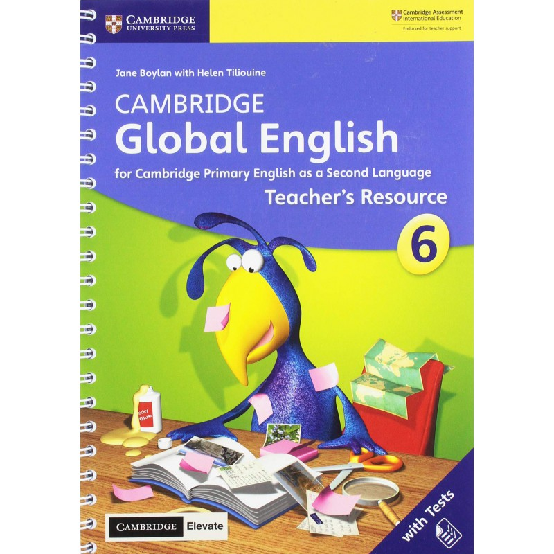 Cambridge Global English Stage 6 Teacher's Resource with Elevate