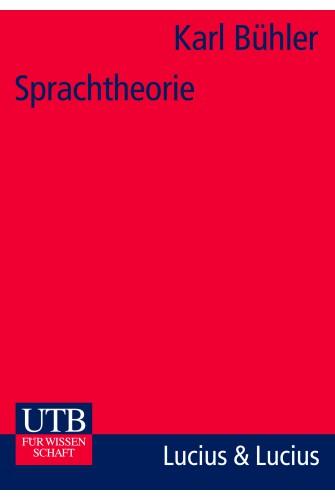 Sprachtheorie: die Darstellungsfunktion der Sprache