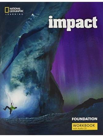 Impact (BrE) Foundation: Workbook with Workbook Audio CD
