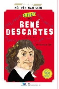 """""""Chat"""" với René Descartes (Tủ sách Bùi Văn Nam Sơn)"""