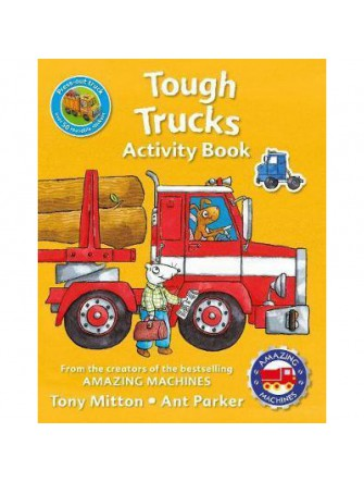 Amazing Machines Tough Trucks Activity Book