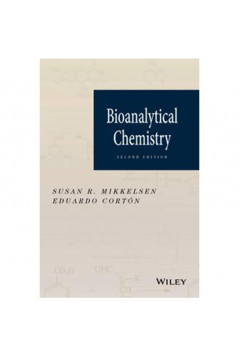 Bioanalytical Chemistry, Second Edition