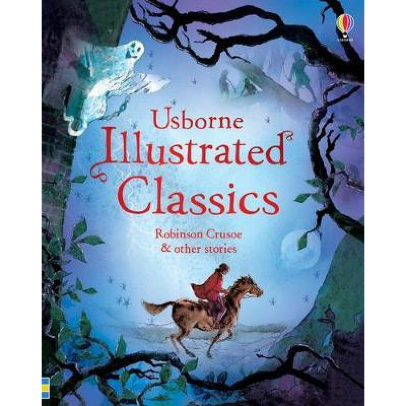 Illustrated Classics Robinson Crusoe and other stories
