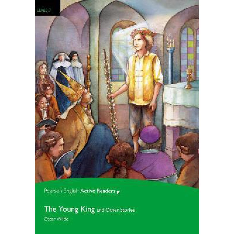 The Young King and Other Stories Level 3