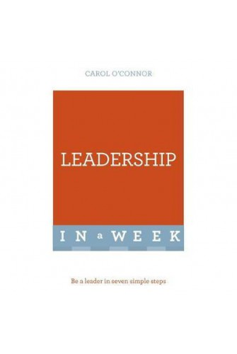 Successful Leadership in a Week: Teach Yourself